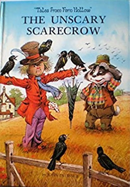 Unscary Scarecrow: Tales of Fern Hollow