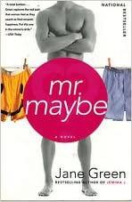 Mr. Maybe: A Novel - Jane Green