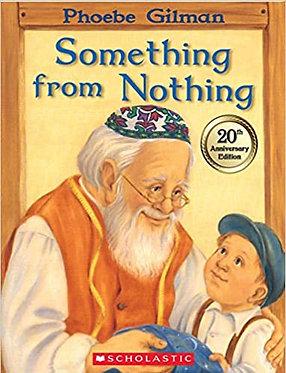 Something from Nothing - Phoebe Gilman