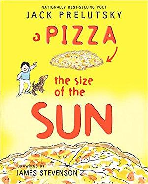 A Pizza the Size of the Sun - James Stevenson