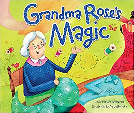 Grandma Rose's Magic - Linda Elovitz Marshall