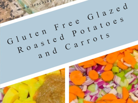 Gluten Free Glazed Roasted Potatoes and Carrots