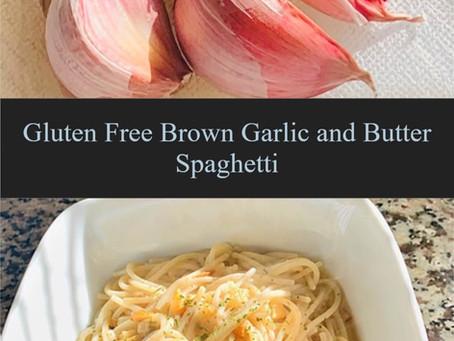 Gluten Free Brown Garlic and Butter Spaghetti