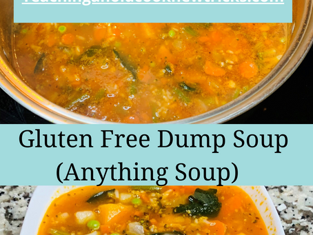 Gluten Free Dump Soup (Anything Soup)