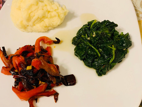 Dinner:  Peppers and Onions, Mashed Potatoes and Spinach