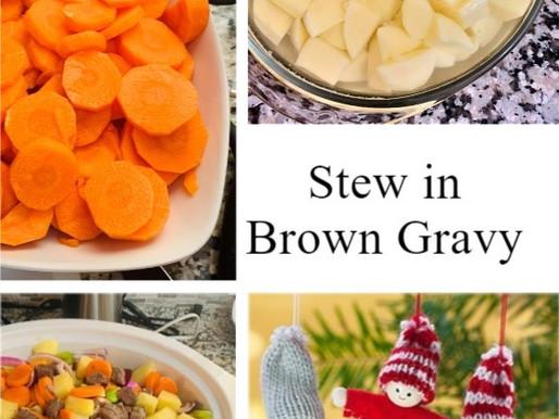 Stew in Brown Gravy