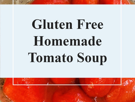 Gluten Free Homemade Tomato Soup