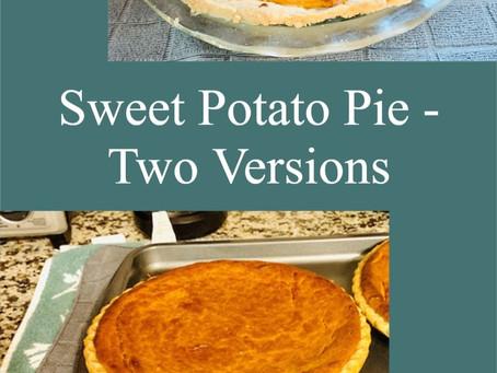 Sweet Potato Pie - Two Versions