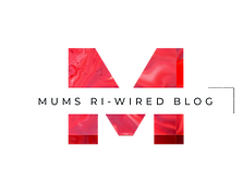Mums Ri-Wired Blog