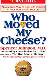 Who Moved My Cheese Hardcover – Spencer Johnson