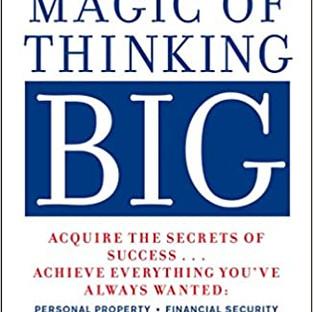 The Magic of Thinking Big Paperback – by David J. Schwartz