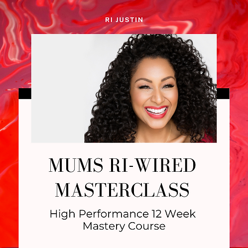 Mums Ri-Wired Masterclass