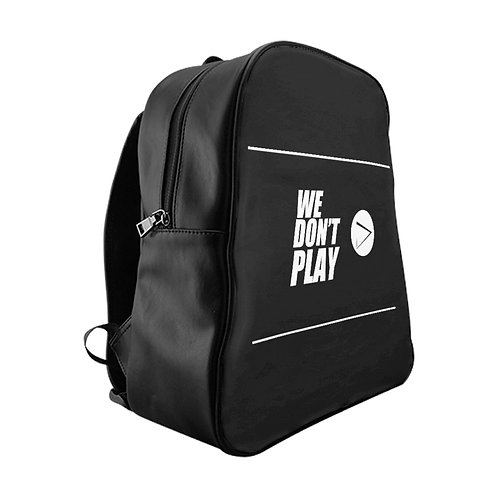 We Don't PLAY Black Backpack