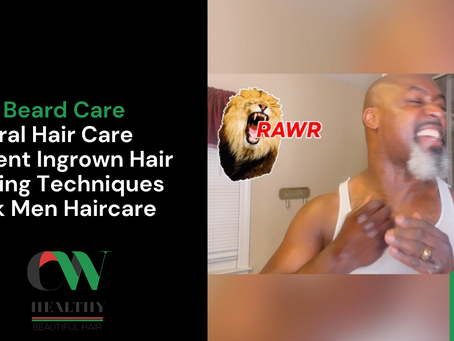Best Beard Oil for Men to Prevent Ingrown Hair - Natural Haircare