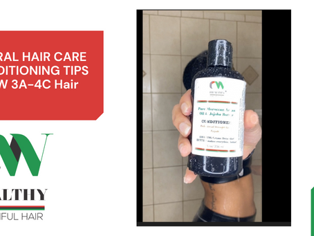 Natural Hair Care - Conditioning Tips | Grow 3A-4C Hair (Watch on YouTube)