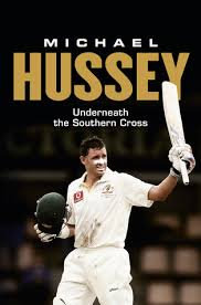 Michael Hussey - Underneath the Southern Cross