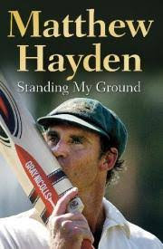 Matthew Hayden - Standing My Ground