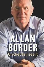 Allan Border - Cricket As I See it