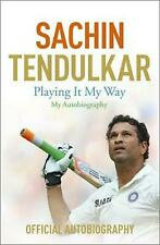 Sachin Tendulkar - Playing It My Way