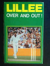 Lillee- Over and Out!