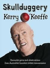Skullduggery - Kerry O'Keefe