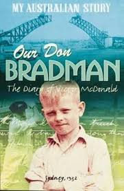 Our Don Bradman - The Diary of Victor McDonald