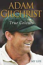 Adam Gilchrist - True Colours