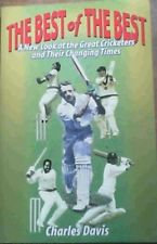 The Best of The Best - A new look at the great cricketers and their changing tim