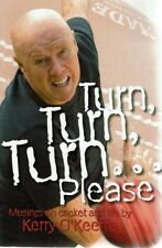 Turn, Turn, Turn ... Please - Kerry O'Keefe
