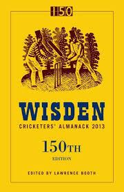 Wisden Cricketers' Almanack 2013 150th Edition
