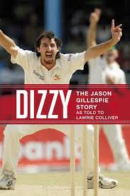 Dizzy - The Jason Gillespie Story as told by Lawrie Colliver