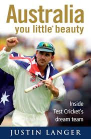 Australia You Little* Beauty - Justin Langer