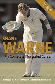 Shane Warne - My Complete Illustrated Career
