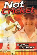Not Cricket - Raewyn Caisley
