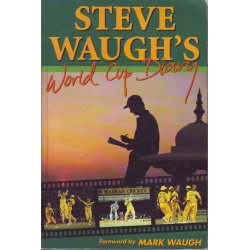 Steve Waugh's World Cup Diary