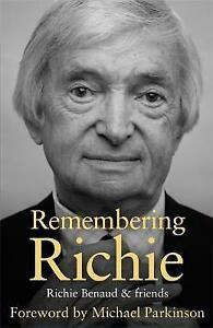 Remembering Richie - Richie Benaud and Friends