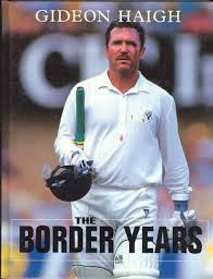 The Border Years - Gideon Haigh