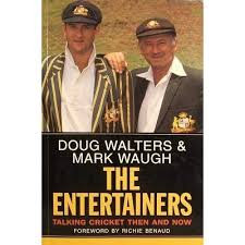 The Entertainers - Doug Walters and Mark Waugh