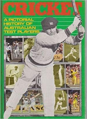 Cricket - A Pictorial History of Australian Test Players