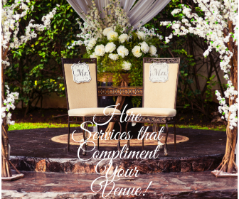Hire Services that Compliment Your Venue
