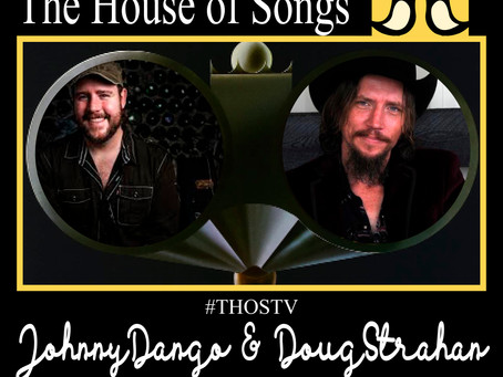 At Home with The House of Songs: Johnny Dango & Doug Strahan