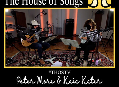 """At Home with The House of Songs: """"No One Home"""" with Peter More & Kaia Kater"""