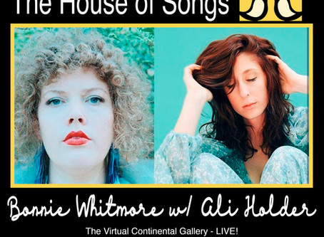 At Home with The House of Songs: Bonnie Whitemore with Ali Holder