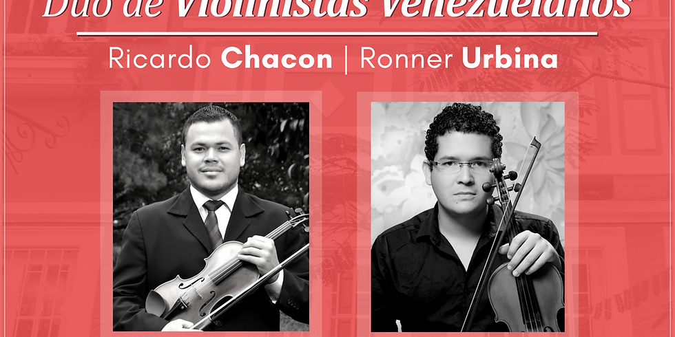 Violinistas Ricardo Chacon e Ronner Urbina apresentam recital virtual