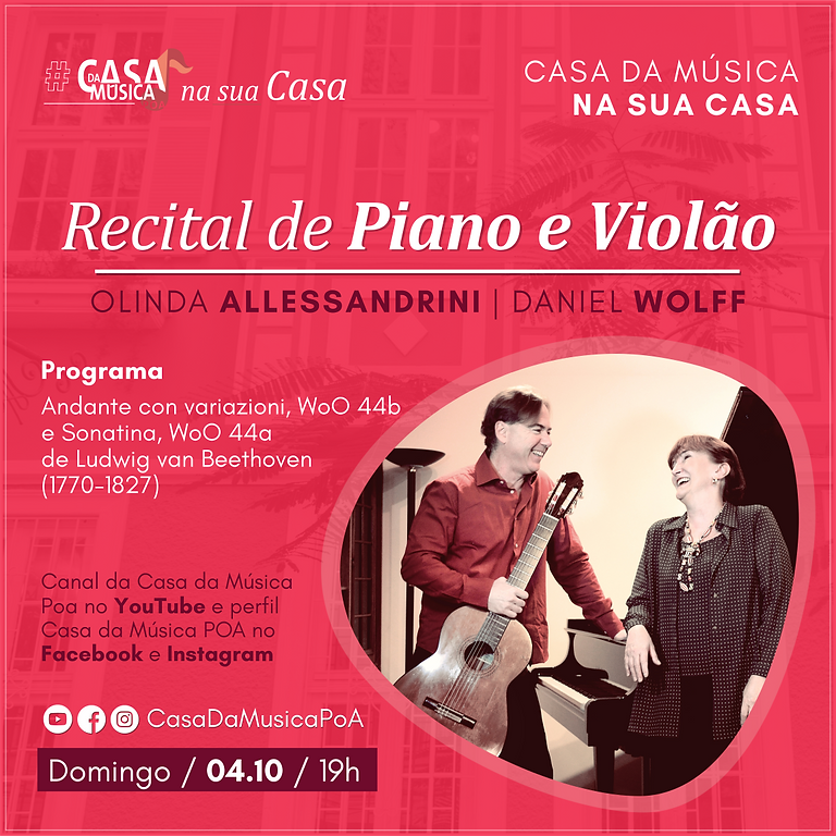 Pianista Olinda Allessandrini e violonista Daniel Wolff tocam juntos em recital virtual
