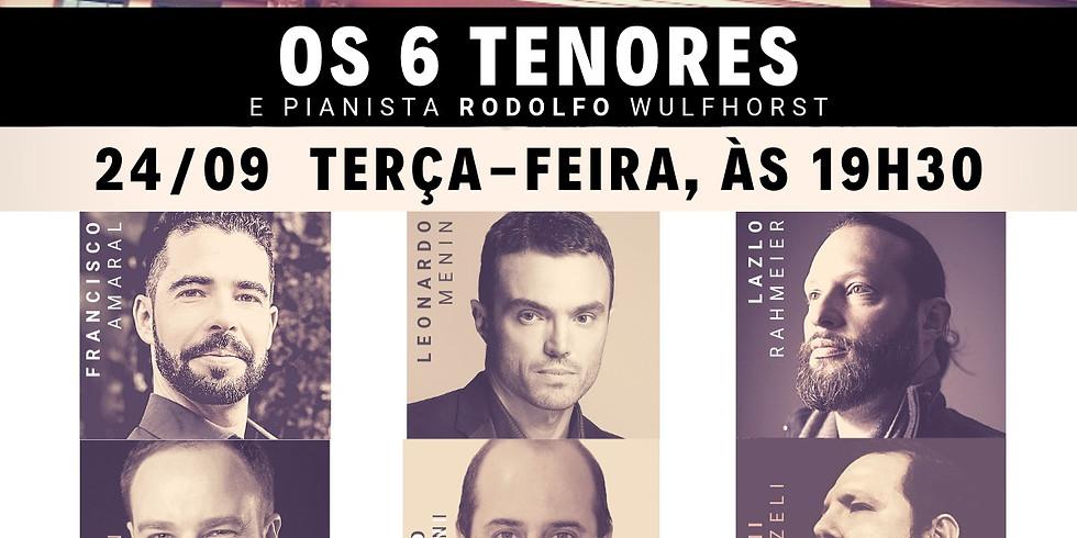 Os 6 Tenores e pianista Rodolfo Wulfhorst