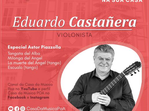 CASA DA MÚSICA NA SUA CASA apresenta Eduardo Castañera