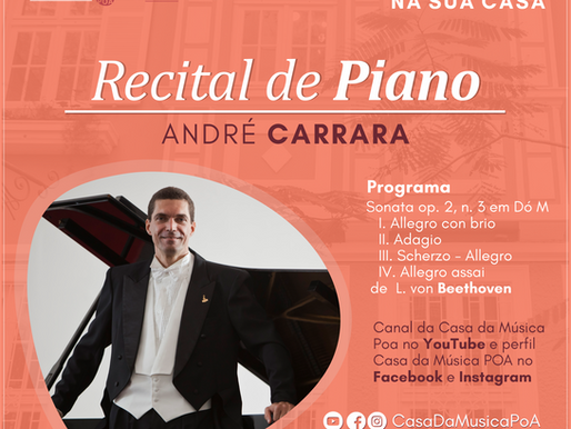 CASA DA MÚSICA NA SUA CASA apresenta recital de piano com André Carrara
