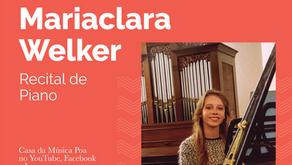 Pianista Mariaclara Welker é a próxima atração da CASA DA MÚSICA NA SUA CASA