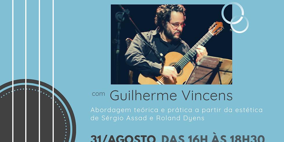WorkShop - Arranjo para Violão - Guilherme Vincens